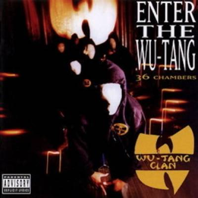 The Wu-Tang Clan - Enter The Wu-Tang (36 Chambers)