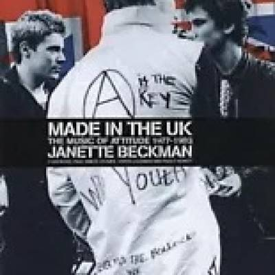 Janette Backman - MADE IN THE UK: The Music of Attitude 1977-1983