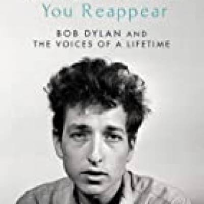 Paul Morley - You Lose Yourself You Reappear-  The Many Voices of Bob Dylan