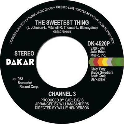 Channel 3 - The Sweetest Thing / Someone Else's Arms