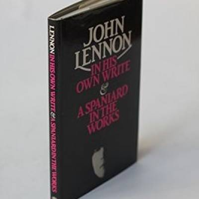 John Lennon - In His Own Write & A Spaniard In The Works