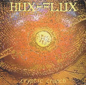Hux Flux - Cryptic Crunch