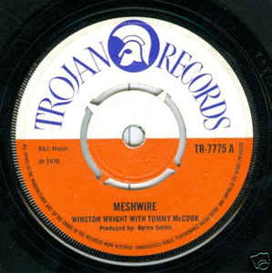 Winston Wright With Tommy McCook / The Barons - Meshwire / Darling Please Return