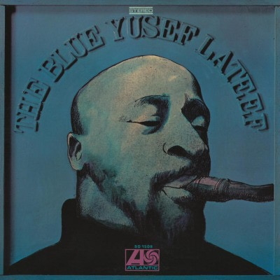 Yusef Lateef - The Blue